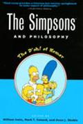 Simpsons and Philosophy The D'Oh! of Homer