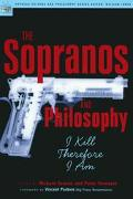 Sopranos and Philosophy I Kill Therefore I Am
