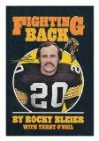Fighting Back - Rocky Bleier - Hardcover