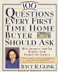 100 Questions Every First-Time Home Buyer Should Ask With Answers from Top Brokers from Arou...