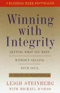 Winning With Integrity Getting What Youre Worth Without Selling Your Soul