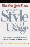 The New York Times Manual of Style and Usage : The Official Style Guide Used by the Writers ...