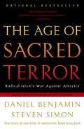 Age of Sacred Terror Radical Islam's War Against America