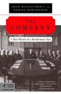 Company A Short History of a Revolutionary Idea