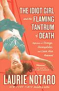 The Idiot Girl and the Flaming Tantrum of Death: Reflections on Revenge, Germophobia, and La...