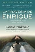 La Travesia De Enrique / Enrique's Journey La Arriesgada Odisea De Un Nino En Busca De Su Ma...