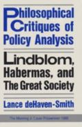 Philosophical Critiques of Policy Analysis Lindblom, Habermas, and the Great Society