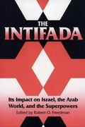 Intifada Its Impact on Israel, the Arab World, and the Superpowers