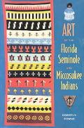 Art of the Florida Seminole and Miccosukee Indians