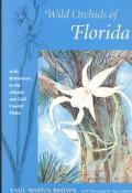 Wild Orchids of Florida With References to the Gulf and Atlantic Coastal Plain