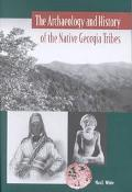 Archaeology and History of the Native Georgia Tribes
