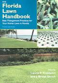 Florida Lawn Handbook Best Management Practices for Your Home Lawn in Florida