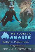 Florida Manatee Biology And Conservation