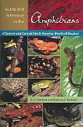 Guide and Reference to the Amphibians of Eastern and Central North America (North of Mexico)