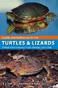 Guide and Reference to the Turtles and Lizards of Western North America (North of Mexico) an...