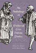 Anthology of Medieval Love Debate Poetry