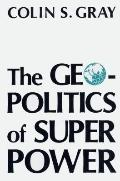 Geopolitics of Super Power