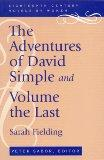 Adventures of David Simple And the Adventures Fo David Simple, Volume the Last  Containing an Account of His Travels Through the Cities of London and Westminster, in the search
