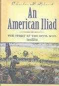 American Iliad The Story of the Civil War