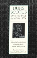 Duns Scotus on Will+morality