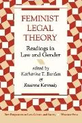 Feminist Legal Theory Readings in Law and Gender