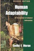 Human Adaptability An Introduction to Ecological Anthropology