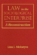 Law in the Sociological Enterprise A Reconstruction
