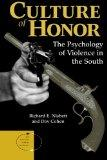 Culture of Honor The Psychology of Violence in the South