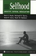 Selfhood:identity,esteem,regulation