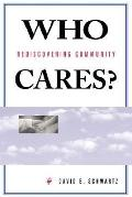 Who Cares? Rediscovering Community
