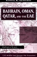 Bahrain, Oman, Qatar and the Uae Challenges of Security