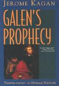 Galen's Prophecy Temperament in Human Nature