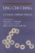Ling Ch'i Ching A Classic Chinese Oracle