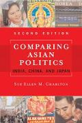 Comparing Asian Politics India, China, and Japan