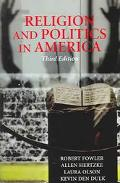 Religion and Politics in America Faith, Culture, and Strategic Choices