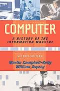 Computer A History of the Information Machine