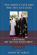 Middle East And the United States A Historical And Political Reassessment