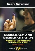 Democracy and Democratization Process and Prospects in a Changing World