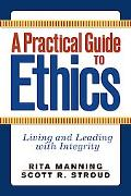 Practical Guide to Ethics