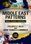Middle East Patterns: Places,, Peoples, and Politics, Fifth Edition