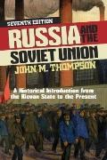 Russia and the Soviet Union : A Historical Introduction from the Kievan State to the Present