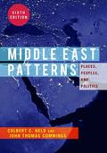 Middle East Patterns : Places, People, and Politics