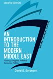 An Introduction to the Modern Middle East, Student Economy Edition: History, Religion, Polit...
