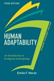 Human Adaptability, Student Economy Edition: An Introduction to Ecological Anthropology