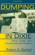Dumping in Dixie Race, Class, and Environmental Quality
