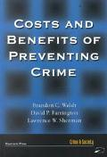 Costs and Benefits of Preventing Crime