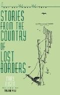 Stories from the Country of Lost Borders