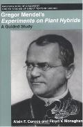 Gregor Mendel's Experiments on Plant Hybrids A Guided Study
