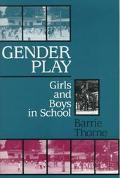 Gender Play Girls and Boys in School