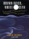 Brown River, White Ocean An Anthology of Twentieth-Century Philippine Literature in English